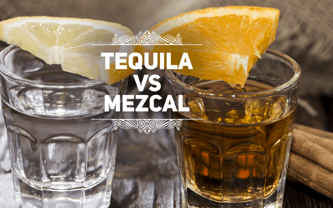 What is the Difference between Tequila and Mezcal?