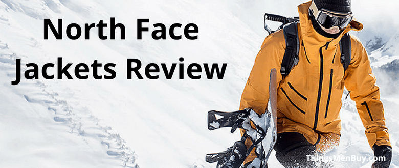 North Face Jackets Review