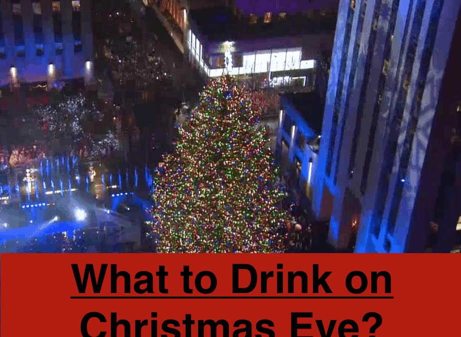 What to Drink on Christmas Eve