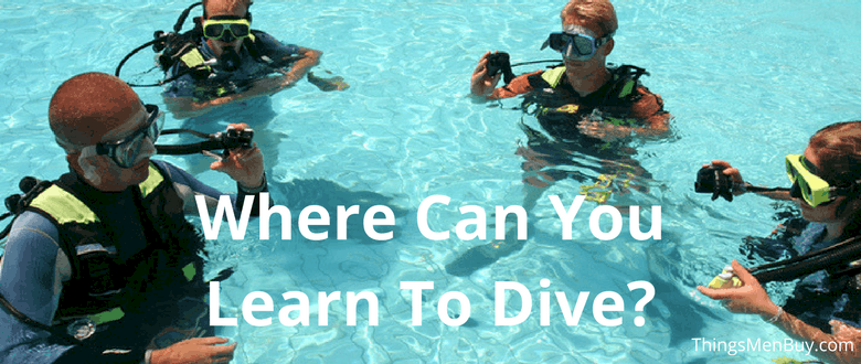 Where Can You Learn To Dive?