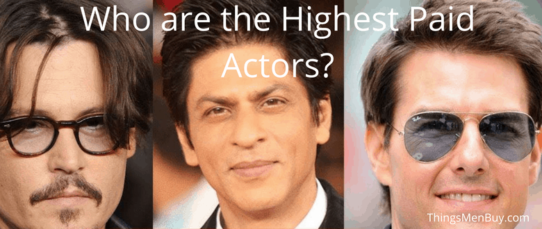 Who are the Highest Paid Actors?