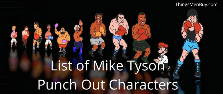 List of Mike Tyson Punch Out Characters