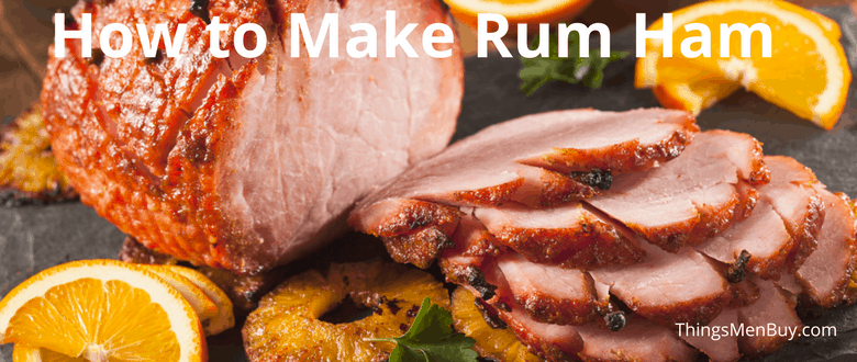 How to Make Rum Ham
