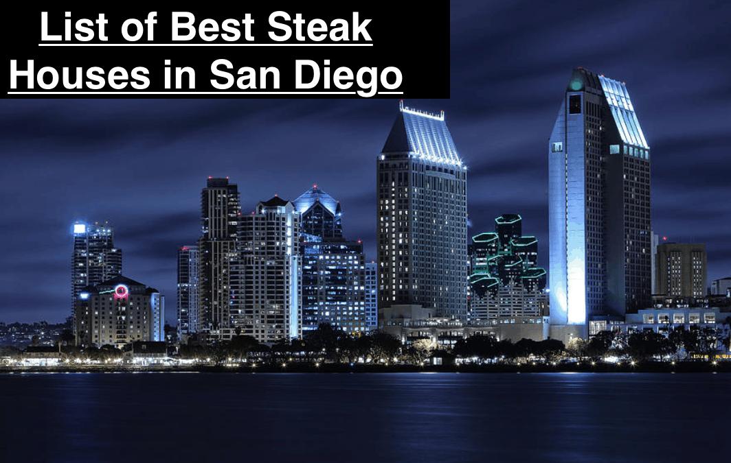 List of Best Steak Houses in San Diego