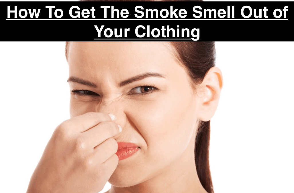 How To Get The Smoke Smell Out of Your Clothing